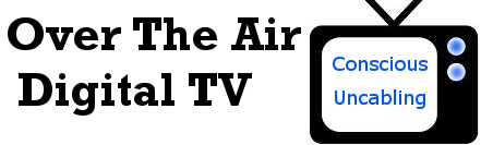 Over The Air Digital TV